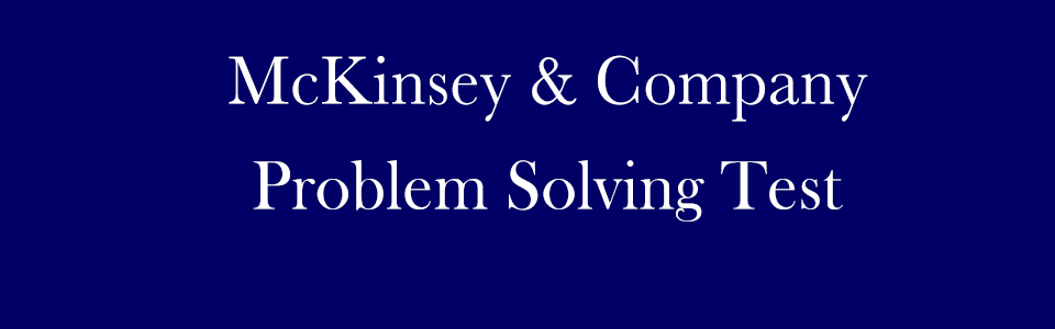 McKinsey Problem Solving Test PST